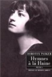 Hymnes à la haine, Dorothy Parker